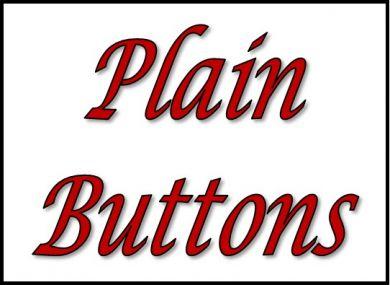 Plain Buttons